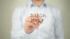 Illegal Money , man writing on transparent screen Stock Footage