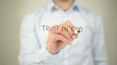 Trust In God, man writing on transparent screen Stock Footage