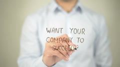 Want Your Company To Succeed , man writing on transparent screen Stock Footage