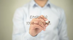 Empower Your Future , man writing on transparent screen Stock Footage