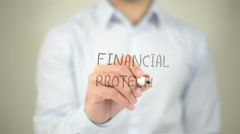 Financial Protection , man writing on transparent screen Stock Footage