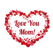 Big Heart Hearts Mothersday Love You Mom Stock Illustration
