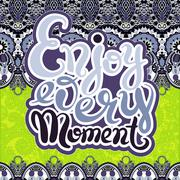 handwriting lettering inscription Enjoy every moment motivation - stock illustration
