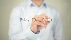 Blog Your  Dreams, Man writing on transparent screen - stock footage