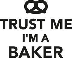 Trust me I'm a baker - stock illustration
