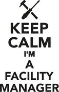 Keep calm I'm a Facility Manager Stock Illustration