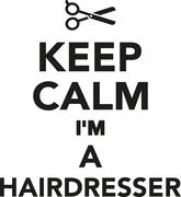 Keep calm I'm a hairdresser - stock illustration