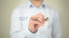 Get More Done , Man writing on transparent screen Stock Footage