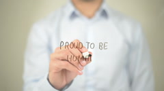 Proud to Be Human , Man writing on transparent screen Stock Footage