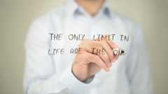 The Only Limit in Life is the One You Makes, Man Writing on Transparent Screen - stock footage