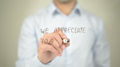 We Appreciate Your Trust , man writing on transparent screen Stock Footage