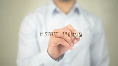 Estate Planning , man writing on transparent screen - stock footage