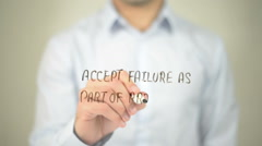 Accept Failure As A part Of Procedure , man writing on transparent screen Stock Footage