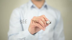 See You Soon, man writing on transparent screen - stock footage