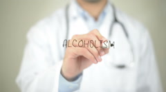 Alcholoism , Doctor writing on transparent screen Stock Footage