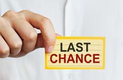Last Chance - stock photo
