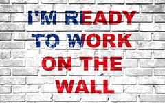 usa vote election for 2016, ready to work on the wall written on white wall b - stock illustration