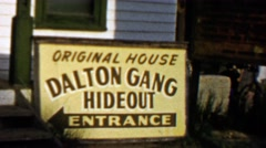 1959: Dalton Gang Hideout outlaws entrance original house sign. Stock Footage
