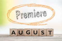 August premiere sign on a scene Stock Photos