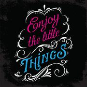 Enjoy the little things print. Stock Illustration