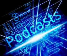 Podcast Word Indicates Broadcast Webcasts And Streaming - stock illustration