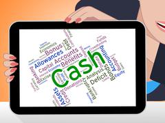 Cash Word Indicates Revenue Wealthy And Savings - stock illustration