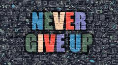 Multicolor Never Give Up on Dark Brickwall. Doodle Style Stock Illustration