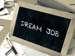 Dream Job Handwritten on Chalkboard - stock illustration