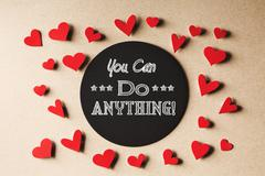 You Can Do Anything message with small hearts Stock Photos