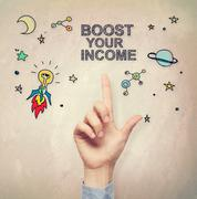Hand pointing to Boost Your Income concept - stock photo