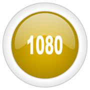 1080 icon, golden round glossy button, web and mobile app design illustration - stock illustration