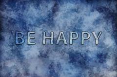 Be Happy motivational message on blue - stock illustration