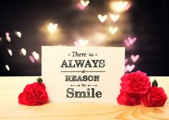 There is Always Reasons to Smile message card - stock photo