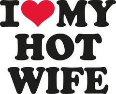 I love my hot  wife Stock Illustration