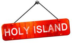 Holy island, 3D rendering, a red hanging sign Stock Illustration