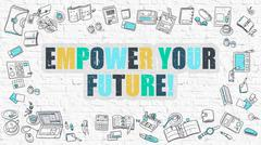 Empower Your Future in Multicolor. Doodle Design Stock Illustration