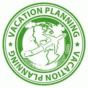 Vacation Planning Meaning Organization Organizing And Holidays - stock illustration