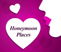 Honeymoon Places Meaning Getaway Country And Destinations - stock illustration