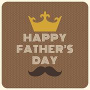 Happy father's day vintage typographical with crown and mustache - stock illustration