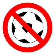 Prohibition to play with the ball football soccer - stock illustration