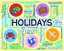 Holidays Word Indicating Vacations Abroad And Vacational Stock Illustration