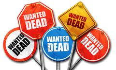 Wanted dead, 3D rendering, rough street sign collection Stock Illustration
