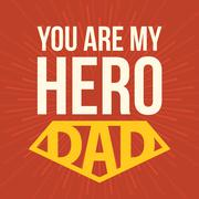 You are my hero dad, typographical design for father's day in retro style Stock Illustration