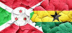 Burundi flag with Ghana flag on a grunge cracked wall - stock illustration