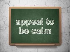Politics concept: Appeal To Be Calm on chalkboard background - stock illustration