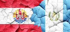 french polynesia flag with Guatemala flag on a grunge cracked wa - stock illustration