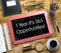 1 Year It's 365 Opportunities. Small Chalkboard - stock illustration