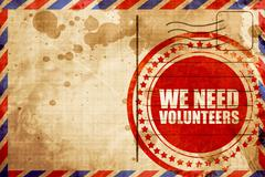 we need volunteers, red grunge stamp on an airmail background - stock illustration