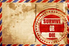 Survive or die, red grunge stamp on an airmail background Stock Illustration