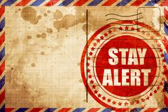 Stay alert, red grunge stamp on an airmail background Stock Illustration
